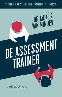 TE VERSCHIJNEN IN JANUARI 2020: DE ASSESSMENT TRAINER: verhoog je prestaties met gevarieerde oefentests